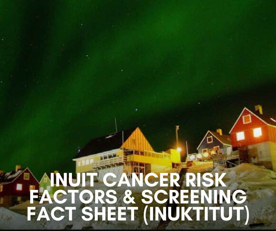 Inuit Cancer Risk Factors & Screening Fact Sheet (Inuktitut)