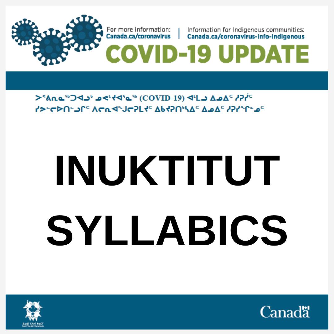 COVID-19 update - Inuktitut Syllabics