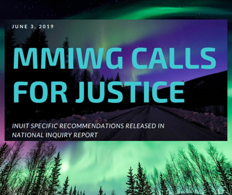 MMIWG Calls for Justice - Inuit Specific Recommendations Released in National Inquiry Report