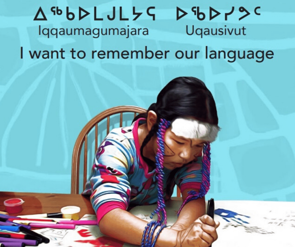 Iqqaumagumajara Uqausivut - I want to remember our language