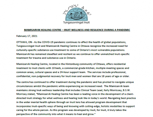 MAMISARVIK HEALING CENTRE – INUIT WELLNESS AND RESILIENCE DURING A PANDEMIC